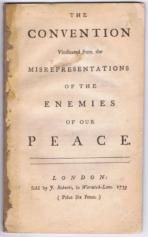 WALPOLE Horatio The Convention Vindicated: From The Misrepresentations Of The Enemies Of Our Peace.