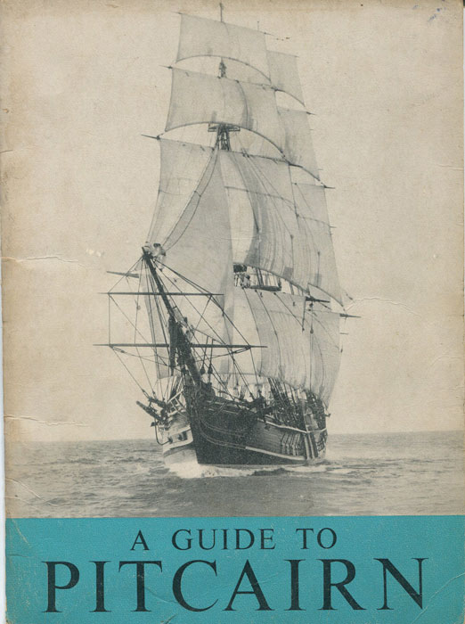 COWELL T.R., Commissioner (Edited by) A Guide to Pitcairn