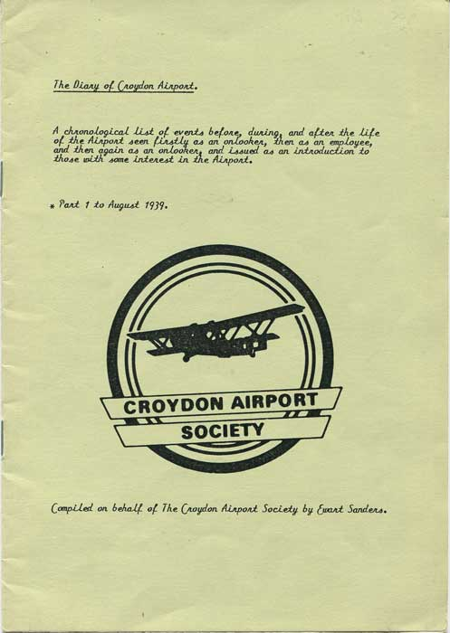 SANDERS Ernest The Diary of Croydon Airport. - Part 1 to August 1939.