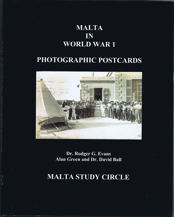 EVANS Dr Rodger G. and GREEN Alan & BALL Dr David Malta in World War 1 Photographic Postcards