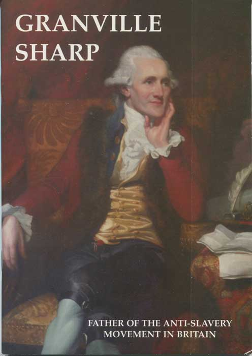 SHEPPARD John Granville Sharp, Father of the Anti-Slavery Movement in Britain.