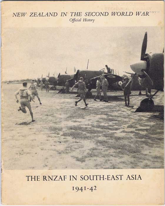 DEAN H.R. The Royal New Zealand Air Force in South-east Asia 1941-42