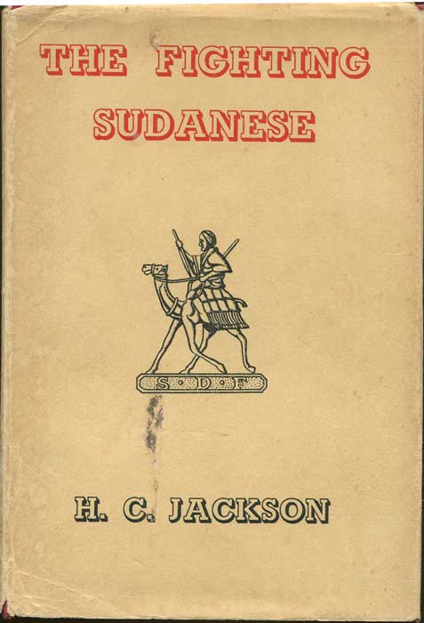 JACKSON H.C. The Fighting Sudanese