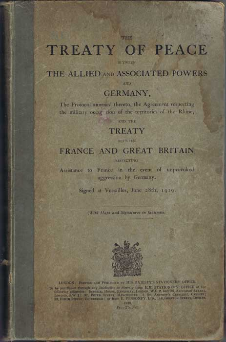 FIRST WORLD WAR The Treaty Of Peace Between The Allied And Associated Powers And Germany.