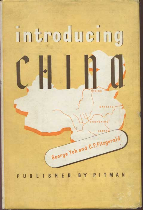 YEH George and FITZGERALD C.P. Introducing China