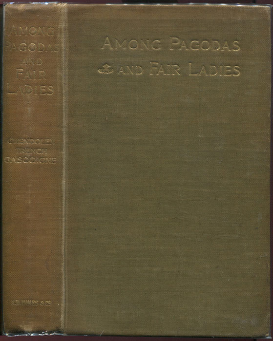 GASCOIGNE Gwendolen Trench Among Pagodas and Fair Ladies: An Account of a Tour Through Burma.