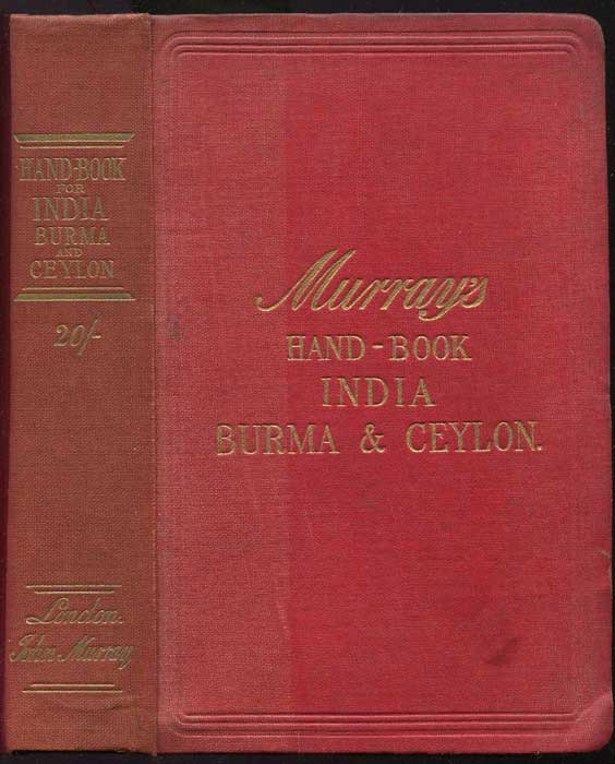 MURRAY John A handbook for travellers in India, Burma and Ceylon