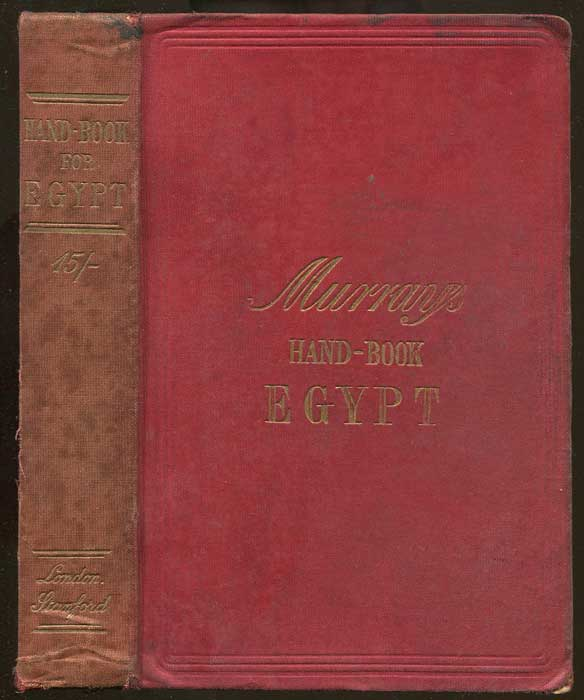 BRODRICK Mary (Ed.) A Handbook for Travellers in Lower and Upper Egypt