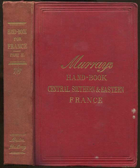 MURRAY John A Handbook for Travellers in France. Part II.