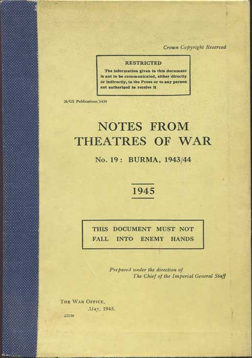 BURMA Notes from Theatres of War, No 19: BURMA, 1943-1944