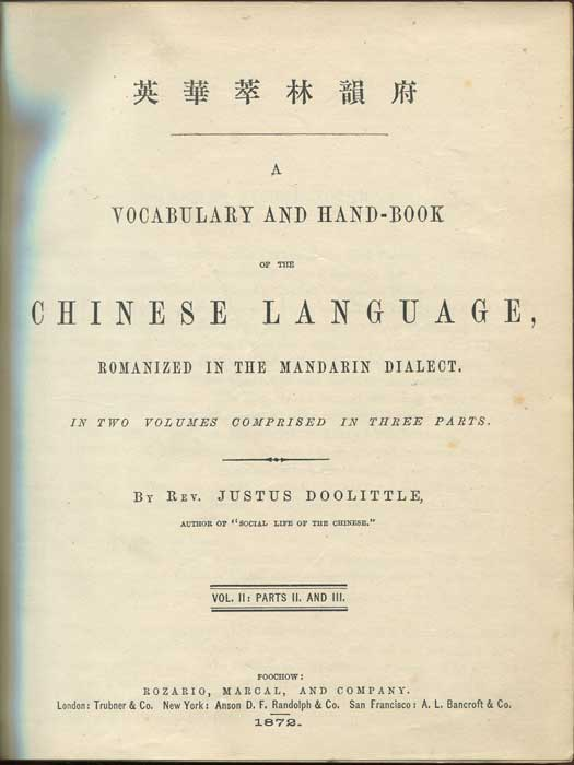 DOOLITTLE Rev. Justus Vocabulary and Hand-book of the Chinese Language, romanized in the Mandarin Dialect. Vol II: Parts ii and iii.
