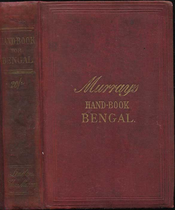 MURRAY John Handbook of the Bengal Presidency: With an Account of Calcutta City