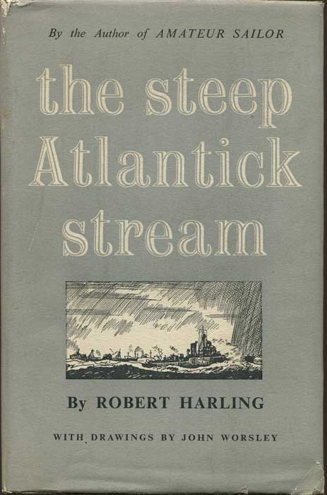 HARLING Robert The Steep Atlantick Stream