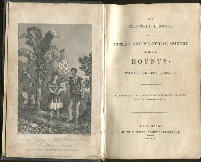 BARROW John The Eventful History of the Mutiny and Piratical Seizure of H.M.S. Bounty: Its Cause and Consequences