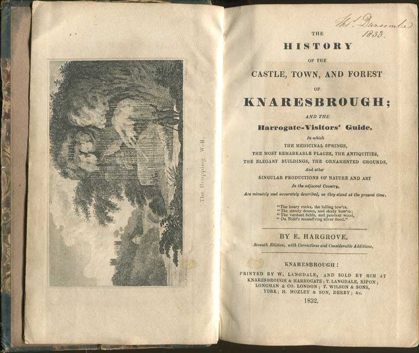 HARGROVE E. The History of the Castle, Town and Forest of Knaresbrough; - and the Harrogate Visitors