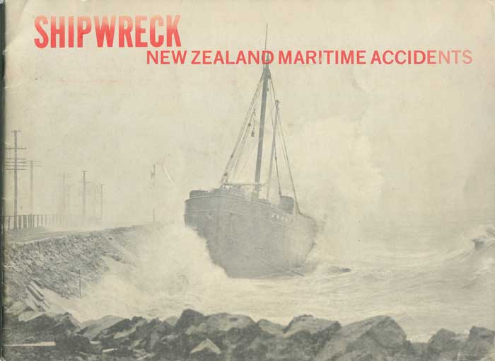 WILKINSON Douglas Shipwreck: Selected New Zealand Maritime Accidents
