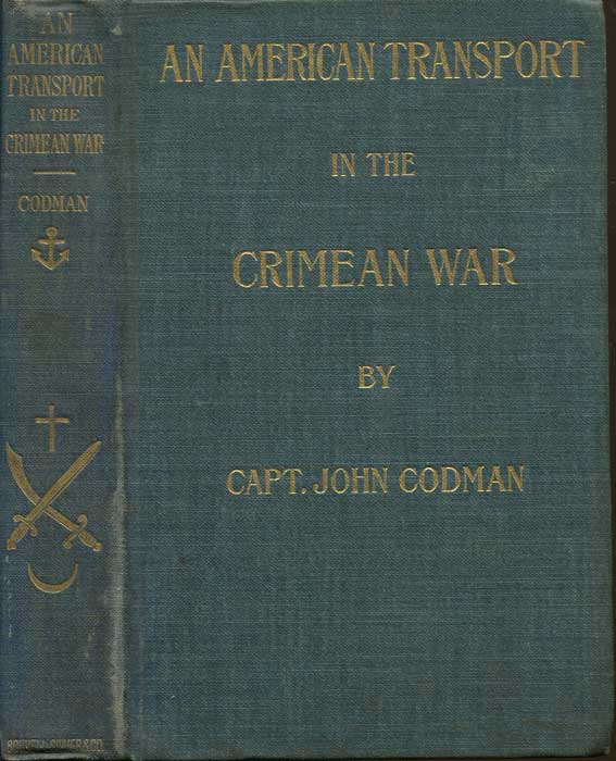 CODMAN John An American Transport in the Crimean War