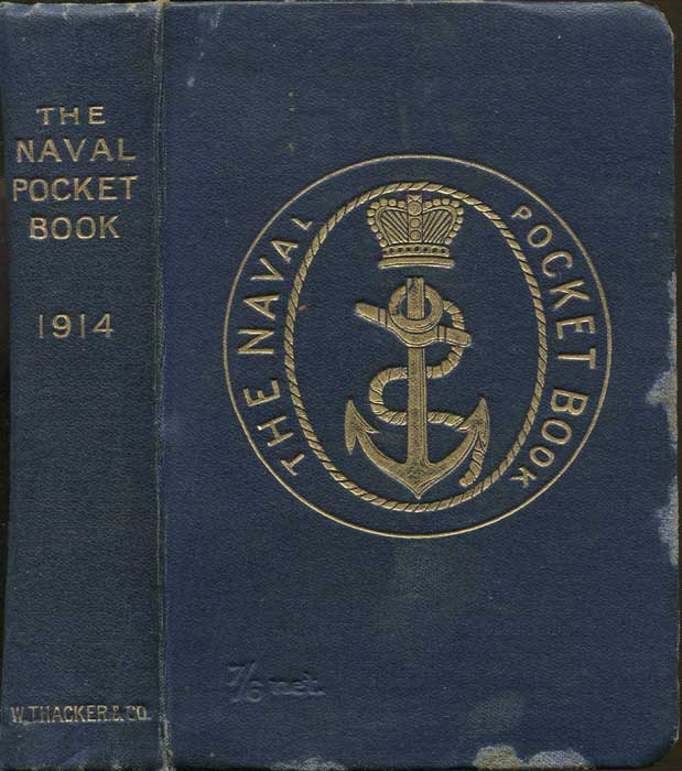 CLOWES Sir W. LAIRD The Naval Pocket-Book. Nineteenth Year