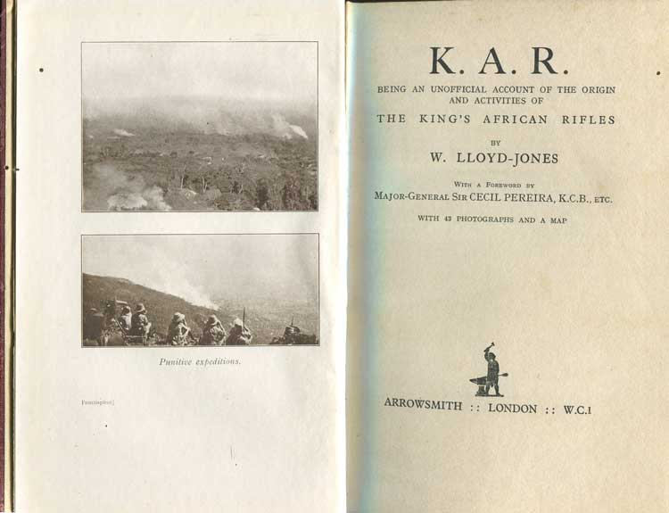 LLOYD-JONES W. K.A.R. Being an Unofficial Account of the Origin and Activitis of The King