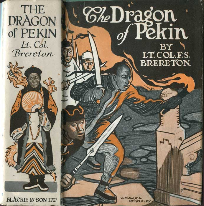 BRERETON Captain F.S. The Dragon of Pekin. A Tale of the Boxer Revolt. Illustrated by William Rainey