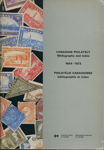 MORIN C. Canadian Philately. - Bibliography and index 1864 - 1973.