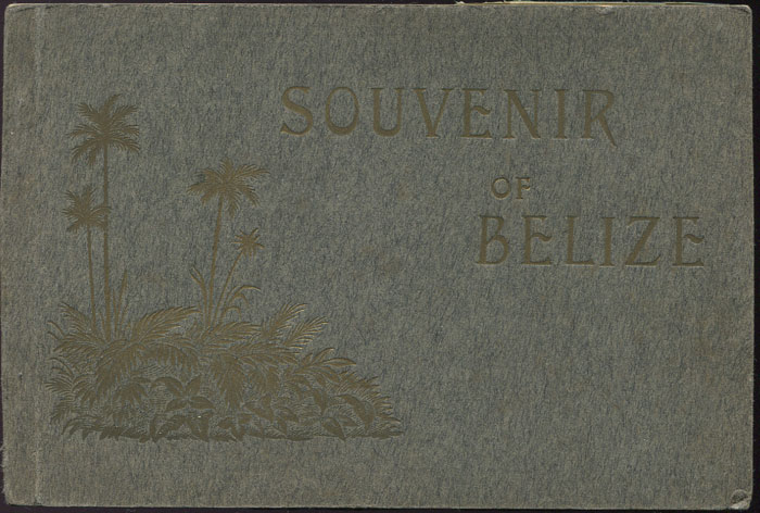 MORLAN A.E. Souvenir of Belize.
