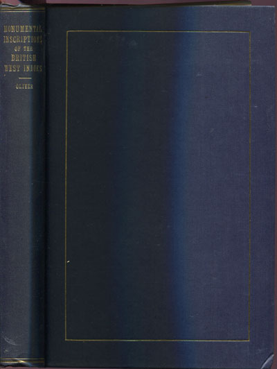 OLIVER V.L. The monumental inscriptions of the British West Indies.