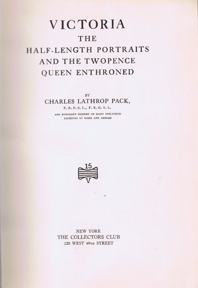 PACK Charles L. Victoria. - The half-length portraits and the twopence queen enthroned.