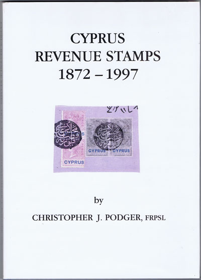 PODGER Christopher J. Cyprus revenue stamps 1872-1997.