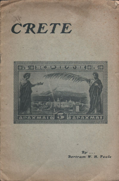 POOLE B.W.H. The Postage stamps of Crete.