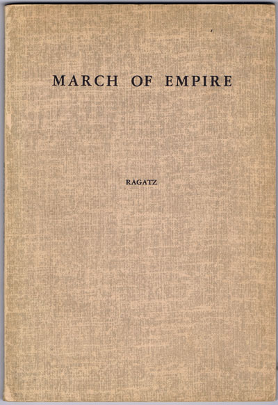 RAGATZ Lowell March of the Empire. - The European overseas possessions on the eve of the first world war.
