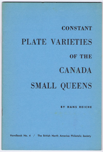 REICHE Hans Constant Plate Varieties of the Canada Small Queens