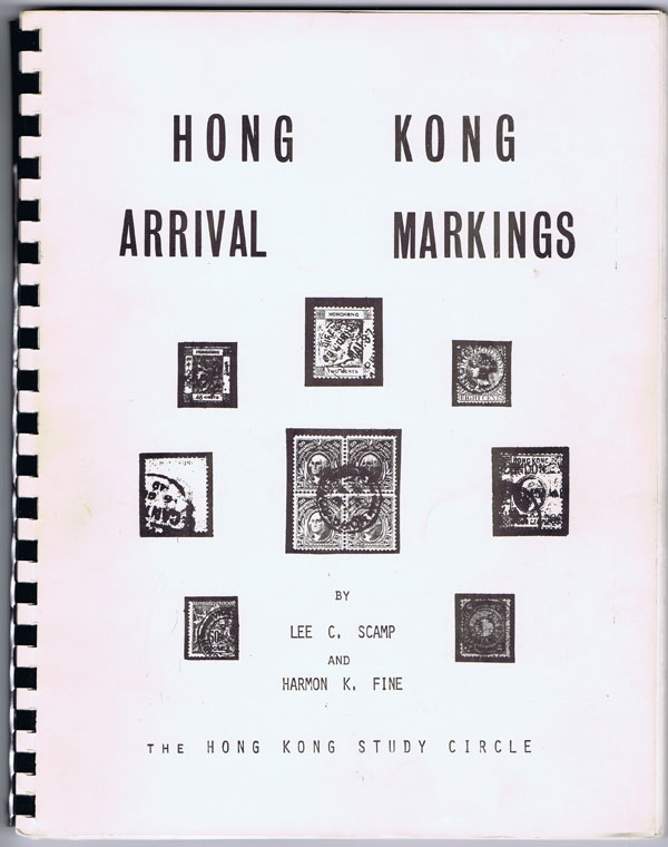 SCAMP Lee C. and FINE Harmon K. Hong Kong Arrival Markings