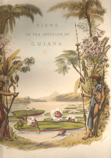SCHOMBURGK R.H. Twelve views in the interior of Guiana: - from drawings executed by Mr Charles Bentley, after sketches taken during the expedition carried on in the years 1835 to 1839, under the direction of the Royal Geographical Society London, and aided by Her Majesty