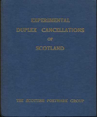 SCOTTISH POSTMARK GROUP Experimental duplex cancellations of Scotland.