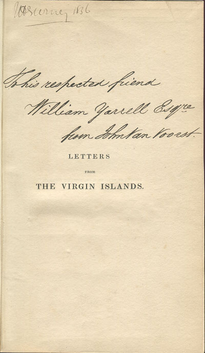 THOMAS R.C. Letters from the Virgin Islands: - illustrating life and manners in the West Indies.