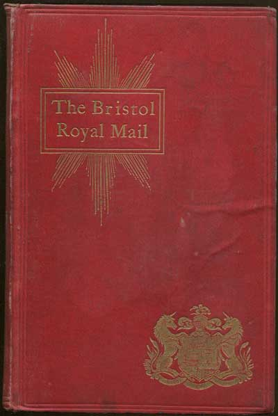 TOMBS R.C. The Bristol Royal Mail. - Post, telegraph and telephone.