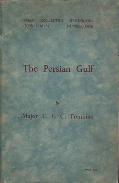 TOMKINS Major T.L.C. The Persian Gulf.