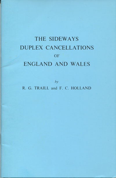 TRAILL R.G. and HOLLAND F.C. The sideways duplex cancellations of England and Wales.