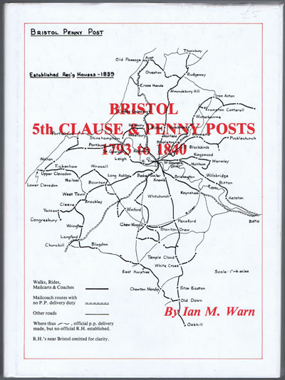 WARN I.M. Bristol 5th Clause and Penny Posts 1793 to 1840.