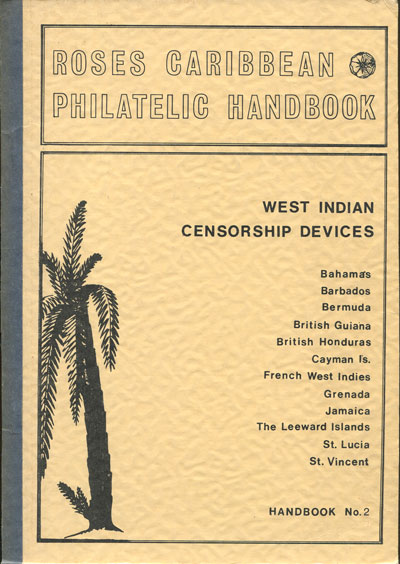 WEST INDIES West Indian civil censorship devices in World War II.