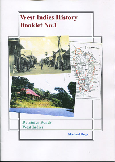 REGO Michael Dominica Roads. - West Indies History Booklet No. 1