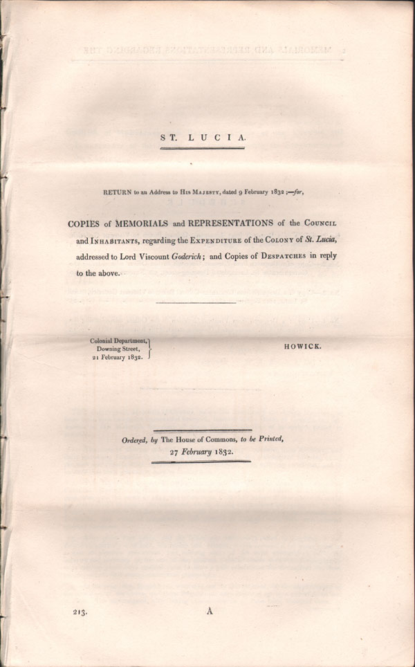 ST LUCIA Copies of Memorials and representations of the Council and Inhabitants, regarding the expenditure of the Colony of St Lucia, - addressed to Lord Viscount Goderich.