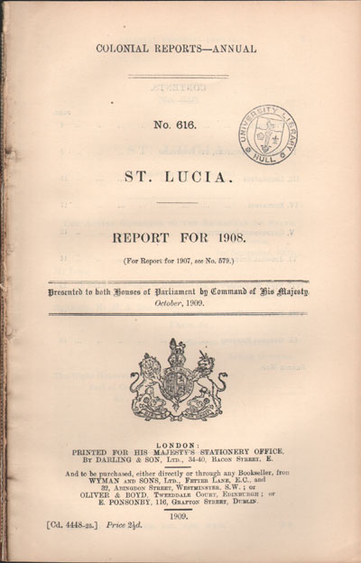 ST LUCIA Report for 1908.