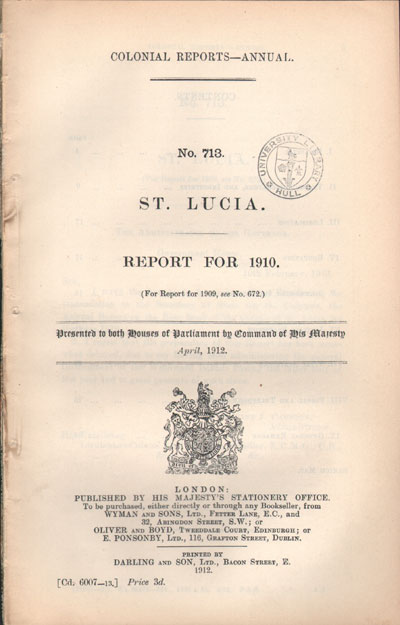 ST LUCIA Report for 1910.