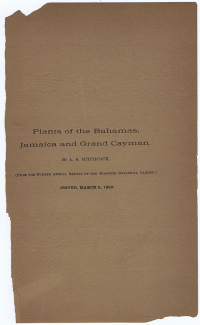 HITCHCOCK A.S. Plants of the Bahamas, Jamaica and Grand Cayman.