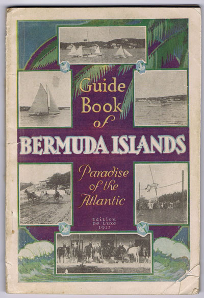 GLENISTER Alice Guide book of the Bermuda Islands. - The Paradise of the Atlantic.