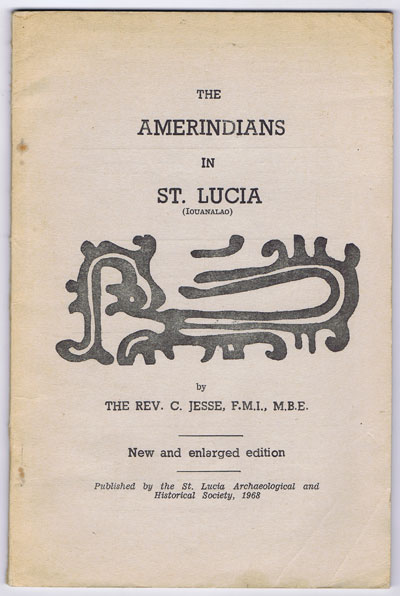 JESSE Rev. C. The Amerinidians in St Lucia.