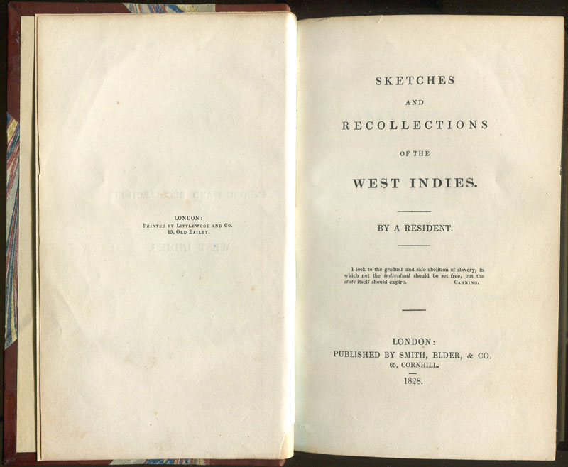 A RESIDENT Sketches and Recollections of the West Indies.