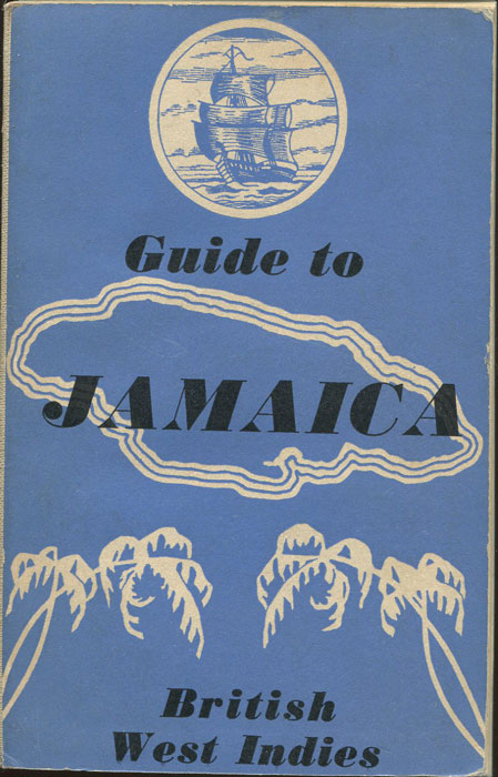 OLLEY Philip P. Guide to Jamaica.
